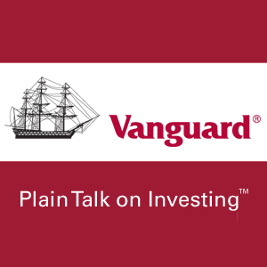 Vanguard: Plain Talk on Investing™
